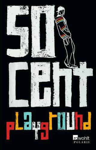 50_Cent_Playground_rowohlt_font_rawstreetwall