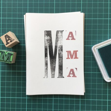 Folding Card | Mothers Day | M-A-M-A | Hand Stamped | ORIGINAL PRINT